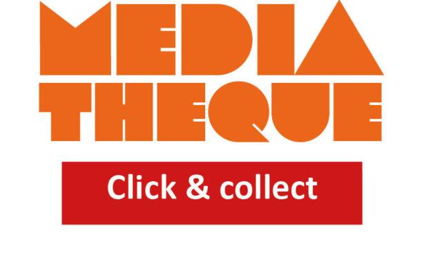 La médiathèque en click & collect